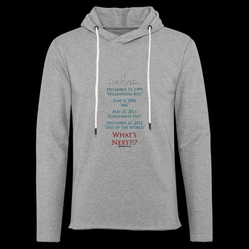 Survived... Whats Next? - Unisex Lightweight Terry Hoodie
