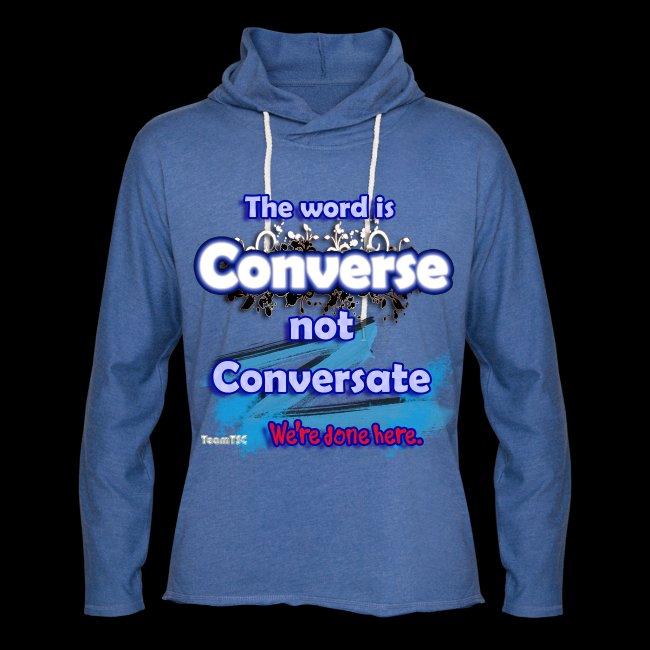 Converse not Conversate