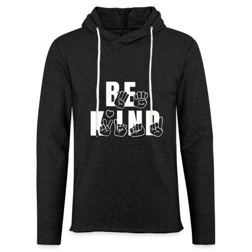Be Kind - Unisex Lightweight Terry Hoodie