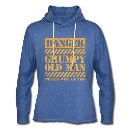 Danger Grumpy Old Man Sarcastic Saying - Unisex Lightweight Terry Hoodie