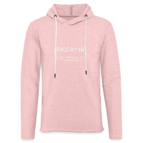 breathe - that's my algorithm - Unisex Lightweight Terry Hoodie