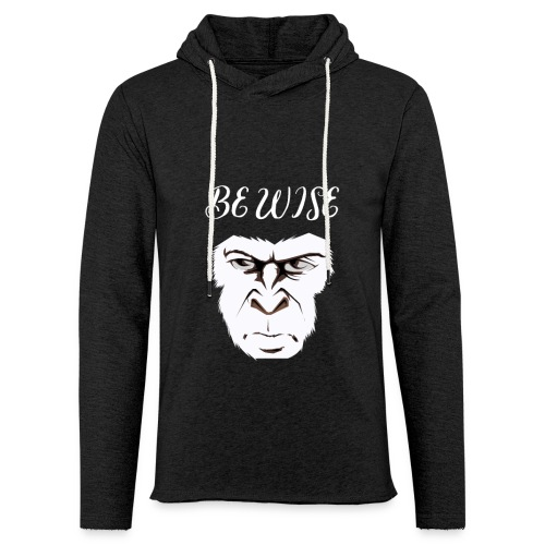 Be Wise - Unisex Lightweight Terry Hoodie