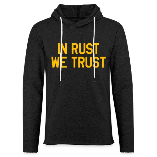 In Rust We Trust II - Unisex Lightweight Terry Hoodie