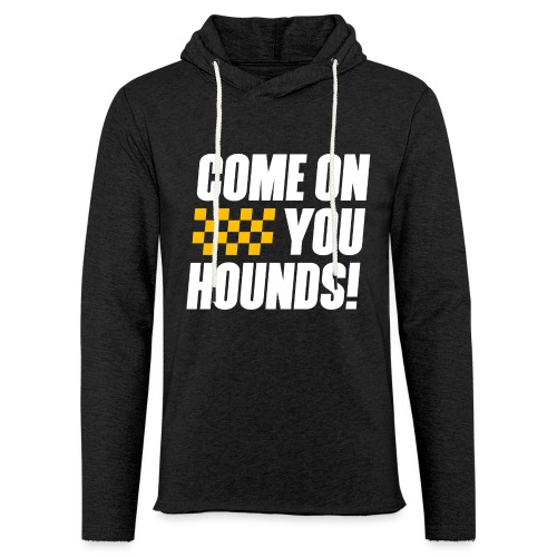 Come On You Hounds! - Unisex Lightweight Terry Hoodie
