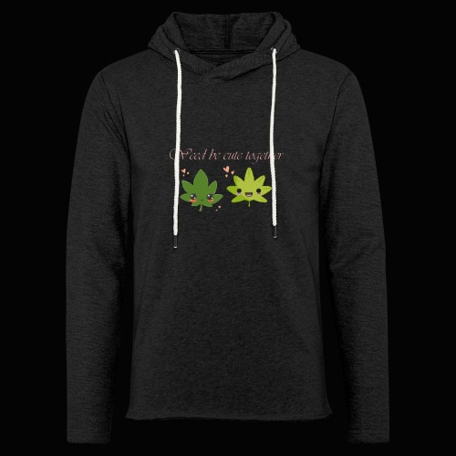 Weed Be Cute Together - Unisex Lightweight Terry Hoodie
