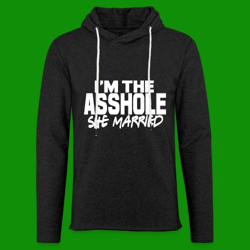 A@$hole She Married - Unisex Lightweight Terry Hoodie
