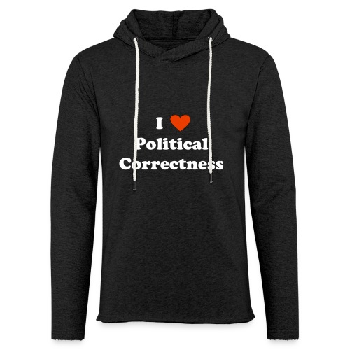 I Heart Political Correctness - Unisex Lightweight Terry Hoodie