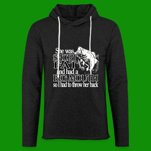 Short, Fat, Big Mouth Fishing - Unisex Lightweight Terry Hoodie
