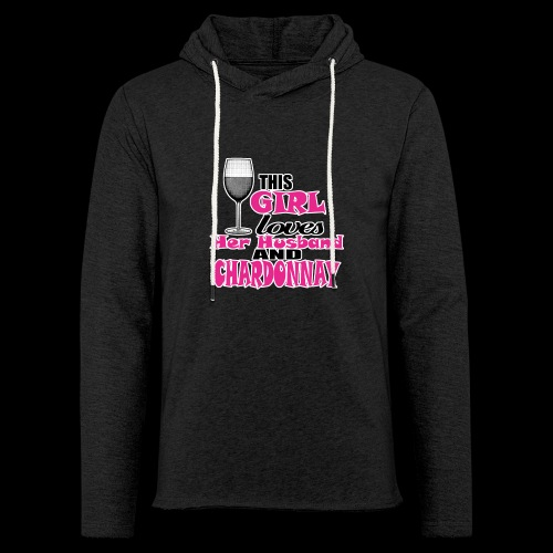 this girl loves her husband and chardonnay - Unisex Lightweight Terry Hoodie