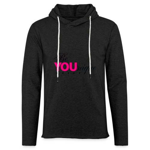 Be Unique Be You Just Be You - Unisex Lightweight Terry Hoodie