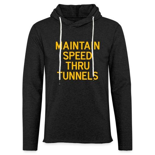 Maintain Speed Thru Tunnels (Gold) - Unisex Lightweight Terry Hoodie