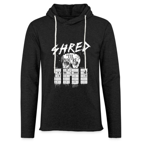 Shred 'til you're dead - Unisex Lightweight Terry Hoodie