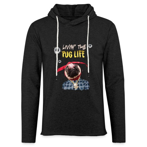 livin' the puglife - Unisex Lightweight Terry Hoodie