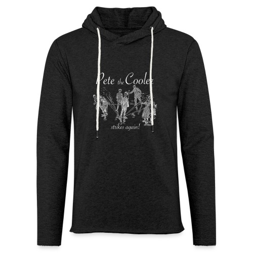 Pete the Cooler Strikes Again (white ink) - Unisex Lightweight Terry Hoodie