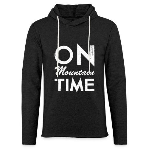 On Mountain Time - Unisex Lightweight Terry Hoodie