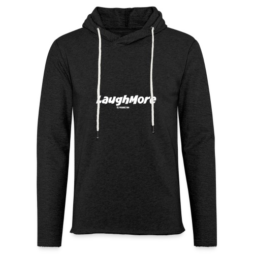 LAUGH MORE T-SHIRTS - Unisex Lightweight Terry Hoodie