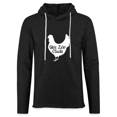 Give Zero Clucks - Unisex Lightweight Terry Hoodie