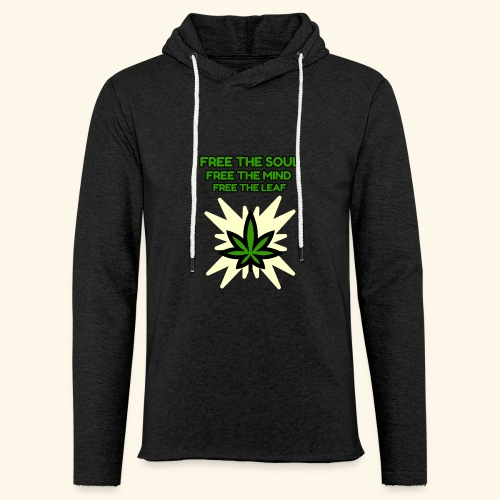 FREE THE SOUL - FREE THE MIND - FREE THE LEAF - Unisex Lightweight Terry Hoodie