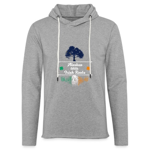 ALASKAN WITH IRISH ROOTS - Unisex Lightweight Terry Hoodie