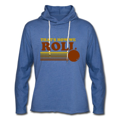 we_roll - Unisex Lightweight Terry Hoodie
