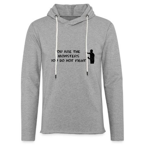 Fight the Monsters - Unisex Lightweight Terry Hoodie