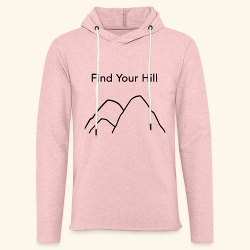 Find Your Hill - Unisex Lightweight Terry Hoodie