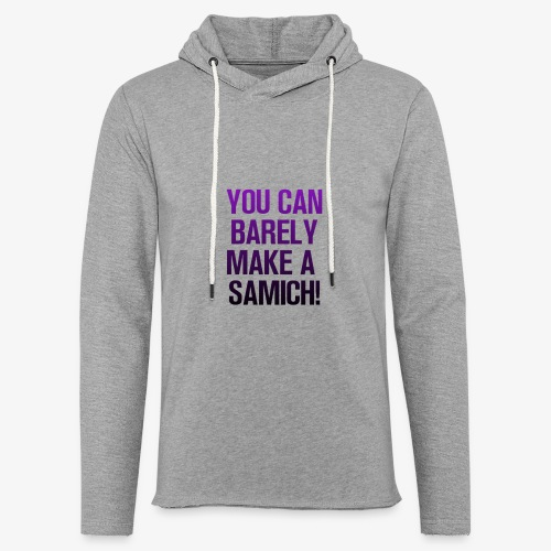 You Can Barely Make A Samich - Miranda Sings - Unisex Lightweight Terry Hoodie