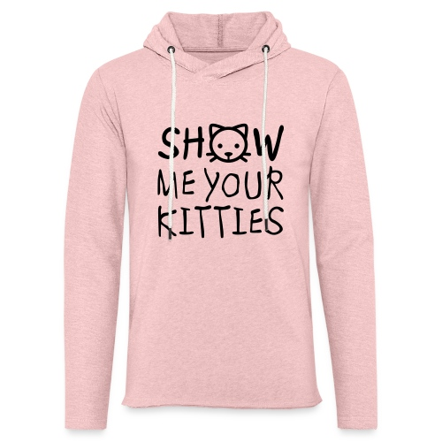 Show Me Your Kitties Mug - Unisex Lightweight Terry Hoodie