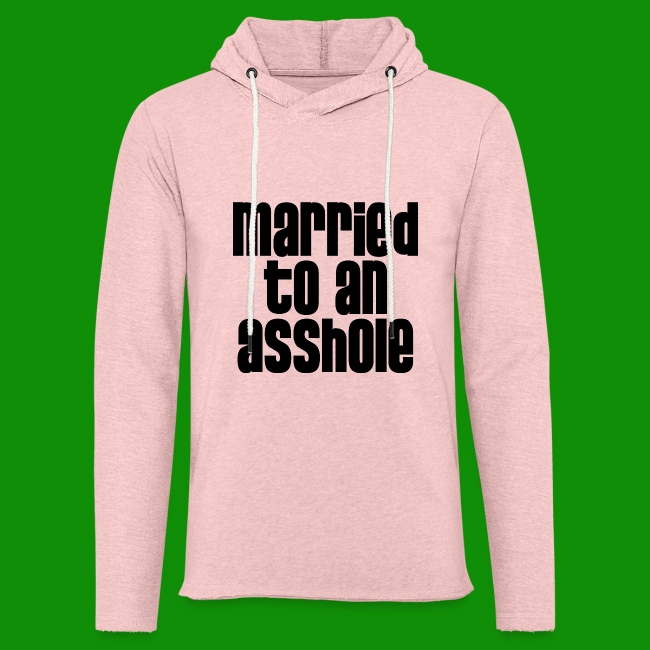 Married to an A&s*ole
