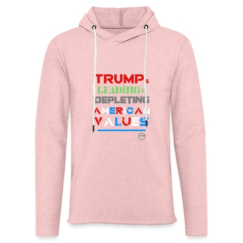 RCOMPASSION EXCLUSIVE TRUMP VALUES TEE - Unisex Lightweight Terry Hoodie