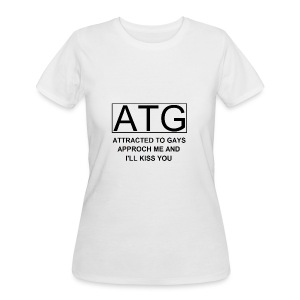 ATG Attracted to gays - Women's 50/50 T-Shirt