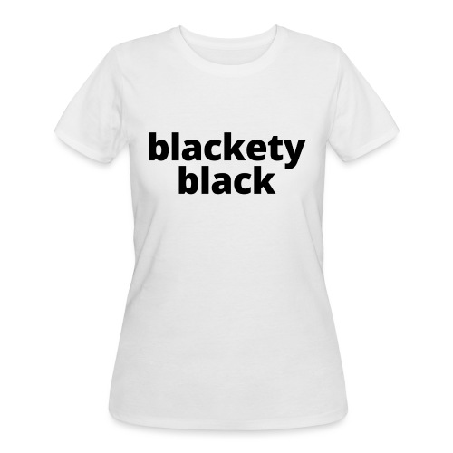 Blackety Black 12 - Women's 50/50 T-Shirt