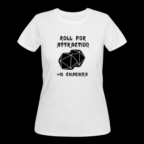 Roll for Attraction - Women's 50/50 T-Shirt