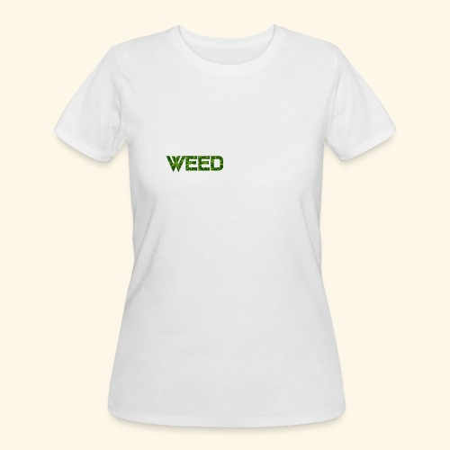 WEED IS ALL I NEED - T-SHIRT - HOODIE - CANNABIS - Women's 50/50 T-Shirt