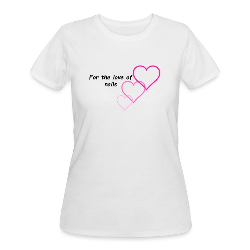 Nail Love - Women's 50/50 T-Shirt