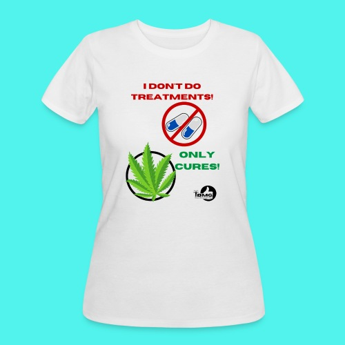 BMG- No treatments..Only Cures! - Women's 50/50 T-Shirt