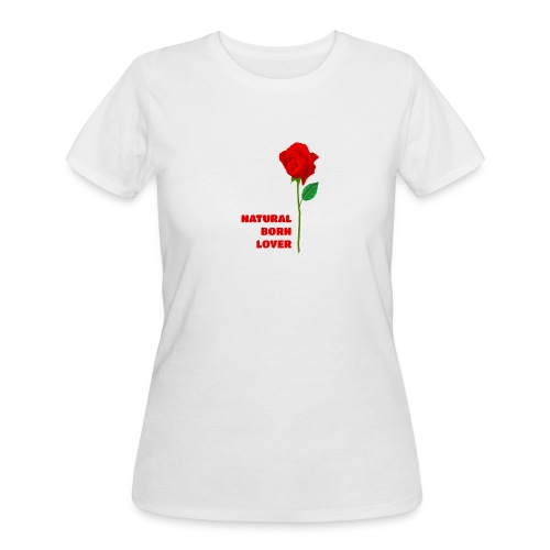 Natural Born Lover - I'm a master in seduction! - Women's 50/50 T-Shirt