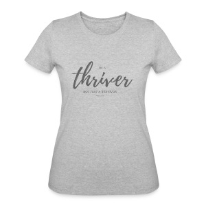 I'm a thriver - Women's 50/50 T-Shirt