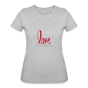 love my husband - Women's 50/50 T-Shirt