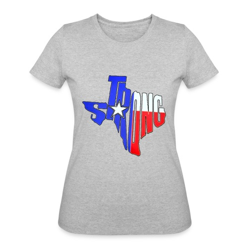 tx strong 2 - Women's 50/50 T-Shirt