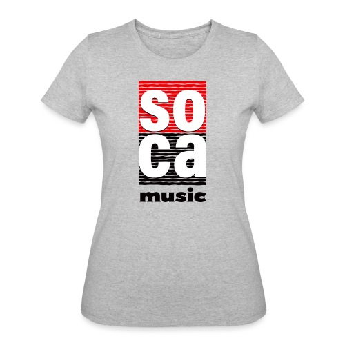Soca music - Women's 50/50 T-Shirt