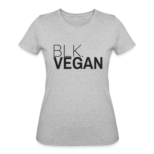 Blk. Vegan - Women's 50/50 T-Shirt