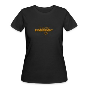 The Independent Life Gear - Women's 50/50 T-Shirt