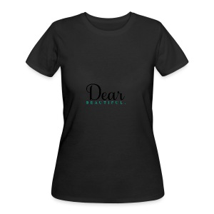 Dear Beautiful Campaign - Women's 50/50 T-Shirt
