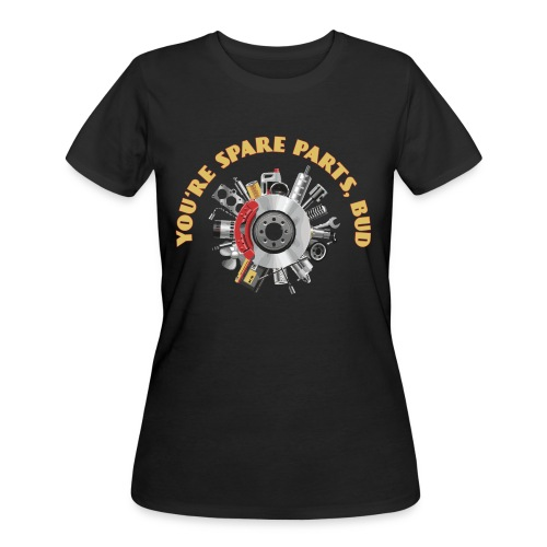 Letterkenny - You Are Spare Parts Bro - Women's 50/50 T-Shirt