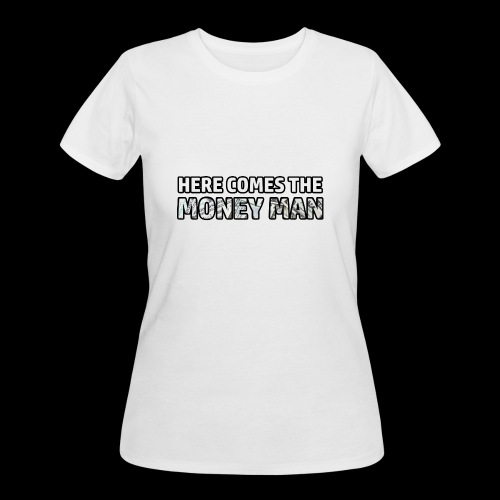 Here Comes The Money Man - Women's 50/50 T-Shirt