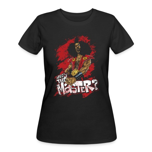 Who's The Master? - Women's 50/50 T-Shirt