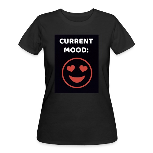 Love current mood by @lovesaccessories - Women's 50/50 T-Shirt