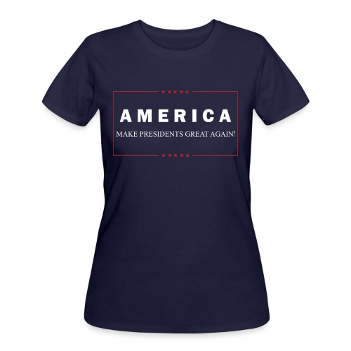 Make Presidents Great Again - Women's 50/50 T-Shirt
