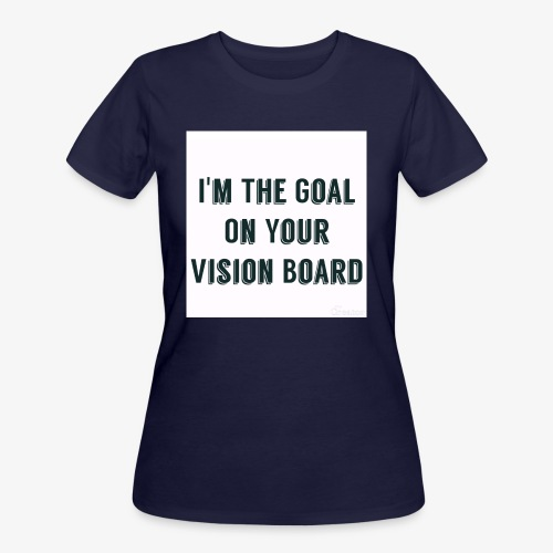 I'm YOUR goal - Women's 50/50 T-Shirt
